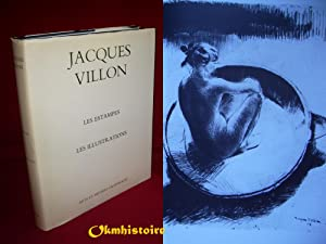 Jacques Villon. Les estampes et les illustrations. ---------- Catalogue raisonné.: GINESTET ...