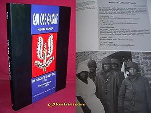 QUI OSE GAGNE . Les Parachutistes du 2e RCP ( 4e SAS ) - FRANCE-BELGIQUE 1943 - 1945: CORTA ( Henri...