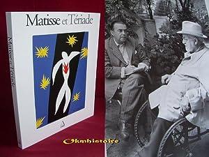 Matisse et Tériade: Collectif [ Textes de Henri Matisse, Jack Flam, Tériade, Jean Leymarie ,...