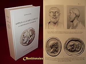 APPIUS CLAUDIUS CAECUS. La République accomplie: HUMM ( Michel )
