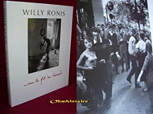 SUR LE FIL DU HASARD: Willy Ronis