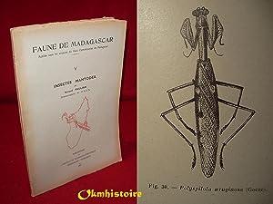 FAUNE DE MADAGASCAR : N°5 ( V ) : Insectes Mantodea ----------- [ Publiée sous les ...