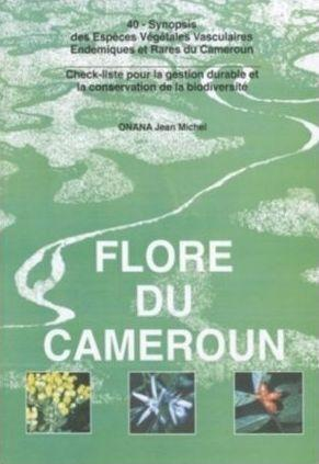 Flore du Cameroun ----- N° 40 , Synopsis des Espèces Végétales Vasculaires...