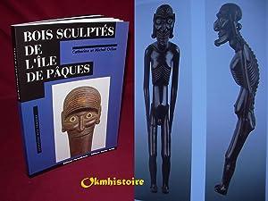 Bois sculptés de l'île de Pâques: ORLIAC ( Catherine & Michel )