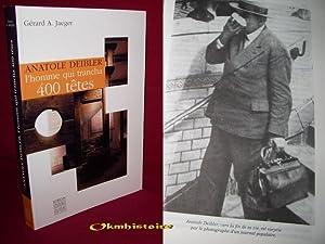 Anatole Deibler, l'homme qui trancha 400 têtes: JAEGER ( Gérard A . )