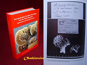 Non-geniculate Coralline red algae and the Paris Museum : Systematics and scientific History ----...