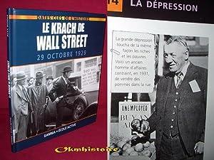 Le krach de Wall Street : 29 octobre 1929: WOOLF ( Alex )