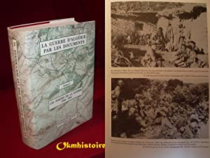 LA GUERRE D'ALGÉRIE PAR LES DOCUMENTS , --------- TOME 2 , Les portes de la guerre : ...
