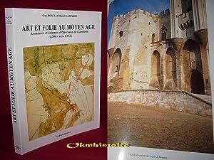 ART ET FOLIE AU MOYEN-ÂGE . Aventures et énigmes d'Opicinus de Canistris ( 1296 -...