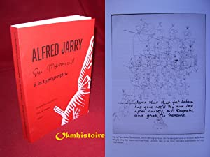 Alfred Jarry - Du manuscrit à la typographie --------- [ Actes du colloque international - Univer...