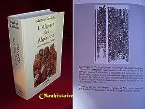 L'Algérie Des Algériens. De la préhistoire à 1954: KADDACHE ( ...