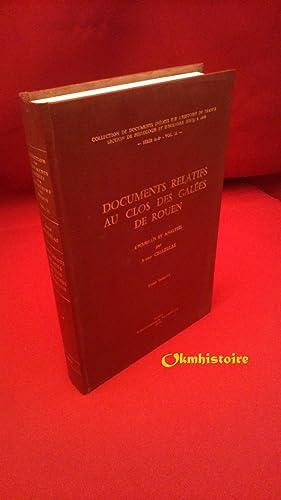 Documents relatifs au Clos des galées de Rouen et aux armées de mer du roi de France ...