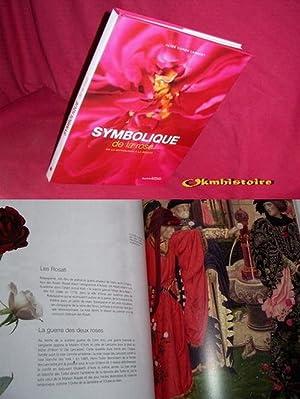 Symbolique de la rose : De la mythologie à la beauté: CARON LAMBERT ( Alice )