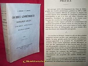 COURBES GEOMETRIQUES REMARQUABLES ( Courbes spéciales planes & gauches ) Tome 1.: ...
