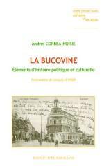 La Bucovine. Éléments d'histoire politique et culturelle: Corbea-Hoisie ( Andrei )