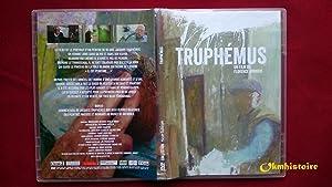 Truphémus - un film de Florence BONNIER: BONNIER ( Florence )