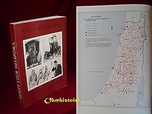 Avant leur diaspora : Une histoire des Palestiniens par la photographie, 1876-1948.: KHALIDI ( ...