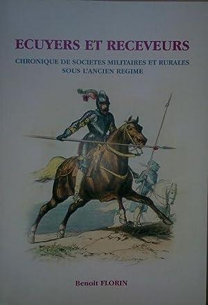 ECUYERS ET RECEVEURS, des guerres de religion à la révolution française - ...
