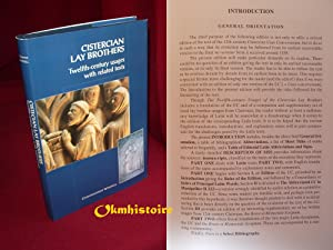 Cistercian Lay Brothers: Twelfth-Century Usages with Related Texts ------ [ Latin Text, with Conc...