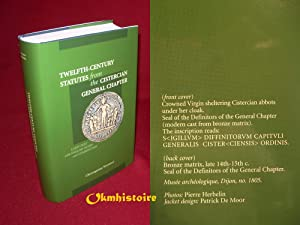 Twelfth-Century Statutes from the Cistercian General Chapter