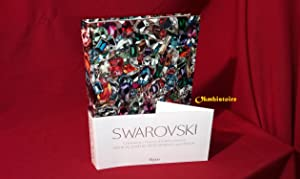 SWAROVSKI : Celebrating a History of Collaborations in Fashion, Jewelry, Performance, and Design