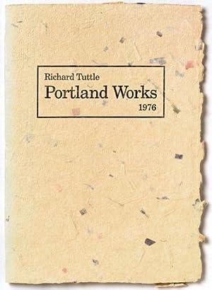Richard Tuttle. Portland Works 1976 -------- [: Richard Tuttle