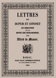 Lettres de Dupuis et Cotonet au directeur: Alfred de Musset