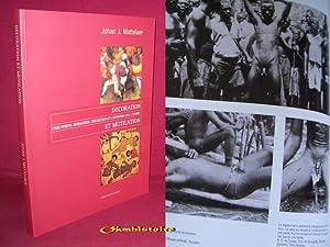 DECORATION , étuis peniens , infibulation , circoncision et castration chez l'homme et ...