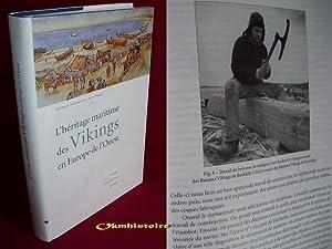 L'Héritage maritime des Vikings en Europe de l'Ouest . [ Actes du colloque de ...