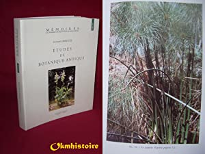 Études de botanique antique: AMIGUES ( Suzanne ) [ Préface de P. QUÉZEL ]