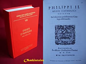Index des livres interdits. ----------- TOME 7 , Index d'Anvers : 1569, 1570, 1571: J.-M. De ...