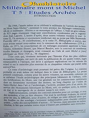Millénaire Monastique du Mont Saint-Michel --------- TOME 5 : ETUDES ARCHEOLOGIQUES: NORTIER...