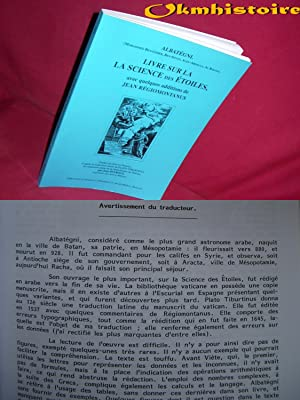 LIVRE SUR LA SCIENCE DES ETOILES, [ avec quelques additions de Jean REGIOMONTANUS. Traduit du latin...