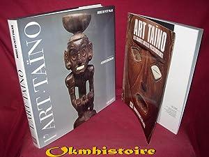 L'ART TAÏNO - L'art des sculpteurs taïnos,: DUVERGER ( Christian