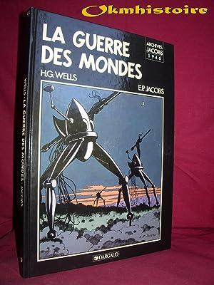 La guerre des mondes: Wells ( H.G. ) & Jacobs ( E.P. )