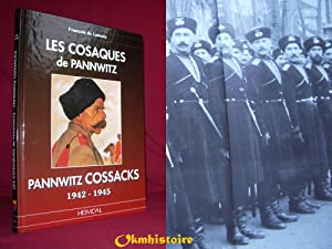 Les Cosaques De Pannwitz // Pannwitz Cossacks 1942 - 1945 ------ [ Bilingue : Français // ENGLISH ]