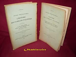 Etudes préparatoires à l'histoire des familles palatines. ----------- 2 volumes&...