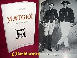 MATGIOI un aventurier taoïste.: LAURANT ( Jean-Pierre )