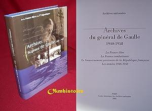 Archives du général de Gaulle, 1940-1958. La: Inventaire établi par