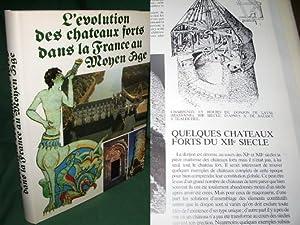 Evolution Des Chateaux Forts Dans La France Au Moyen Age: Chatelain ( André )