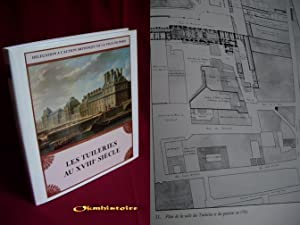 Les tuileries au XVIIIe siècle: DE ANDIA ( Béatrice ) [ sous la direction de ]