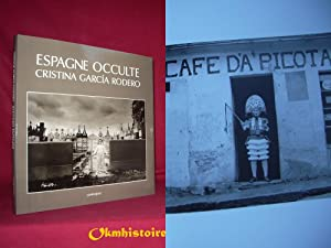 Espagne occulte - Cristina Garcia Rodero: Cristina Garcia Rodero