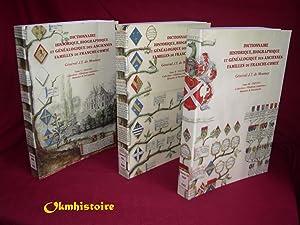 Dictionnaire historique, biographique et généalogique des anciennes familles de ...