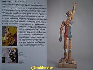 BASELITZ Sculpteur: Dominique Gagneux & Fabrice Gabriel & Eric Darragon & Paul-Louis Rinuy