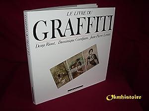 Le livre du graffiti: Denys Riout &