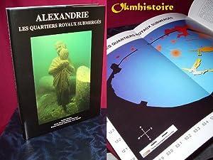 Alexandrie, les quartiers royaux submergés: Franck Goddio & Andre Bernand & Etienne Bernand ...