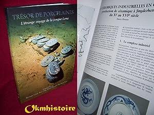 Tresor De Porcelaines - L'etrange Voyage De: Goddio ( Franck