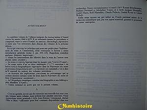 JOURNAL INTIME . ----- Tome 7 ( Mars 1868 - Avril 1870 ): AMIEL ( Henri-Frédéric ) [ Publié sous la...
