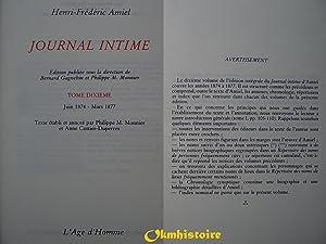 JOURNAL INTIME . ----- Tome 10 ( Juin 1874 à Mars 1877 ): AMIEL ( Henri-Frédéric ) [ Publié ...