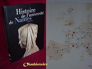 Histoire de l'université de Nantes, 1460-1993: Emptoz ( Gérard ) [ sous la diection de ]